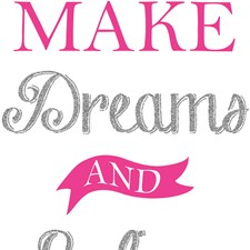 DWPQ2435 Make Dreams and Believe Wall Quote by Brewster